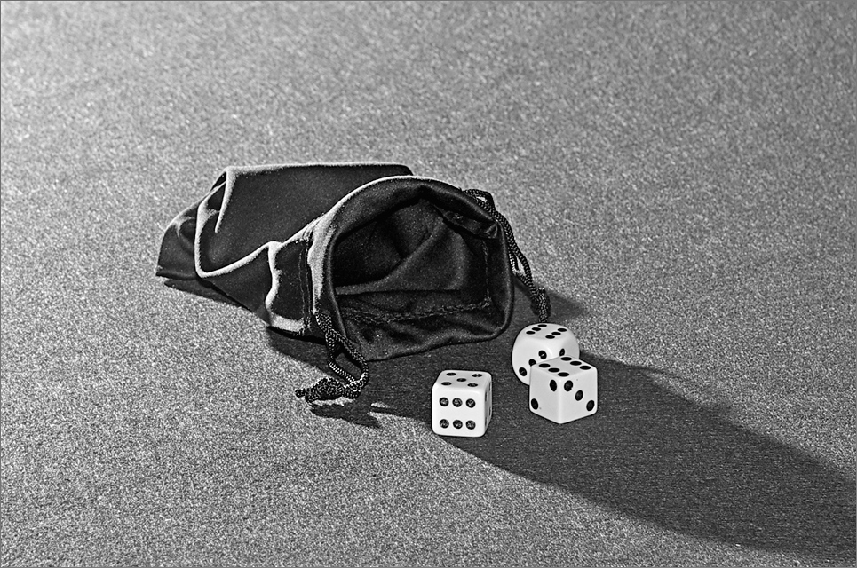 Dice and good fortune ..... not always